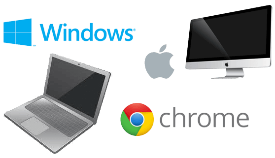 Access from Windows, MAC and Chromebook Devices